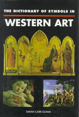 The Dictionary of Symbols in Western Art (Hardback)