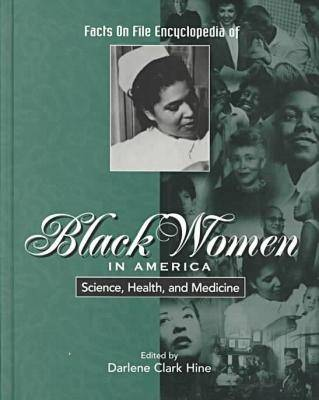 """Science, Health and Medicine: From the """"""""Facts on File Black Women in America"""""""" Set (Hardback)"""