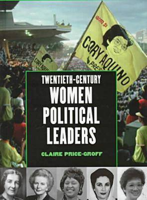20th-century Women Political Leaders (Hardback)