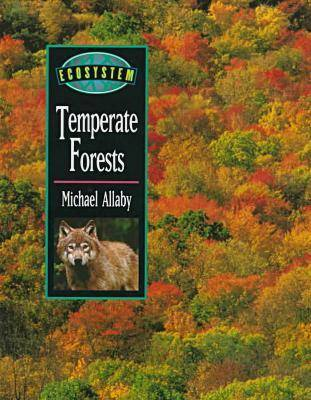 Temperate Forests - Ecosystem (Hardback)