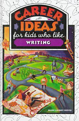 Career Ideas for Kids Who Like Writing (Hardback)