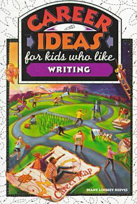 Career Ideas for Kids Who Like Writing (Paperback)