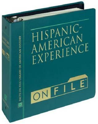 Hispanic-American Experience on File (Hardback)