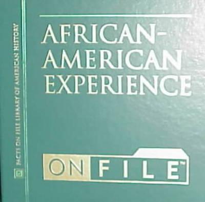 African-American Experience on File - Ethnic Minorities in America Set (Hardback)