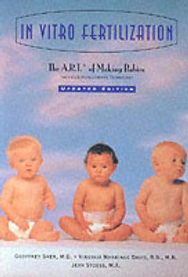 In Vitro Fertilization: A.R.T.of Making Babies (Paperback)