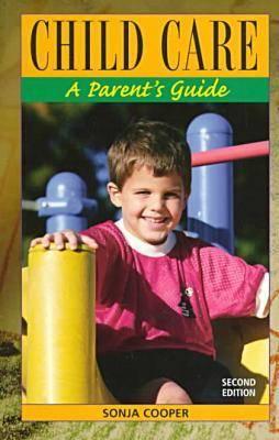 Child Care: A Parent's Guide (Paperback)