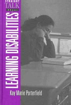 Straight Talk about Learning Disabilities (Hardback)