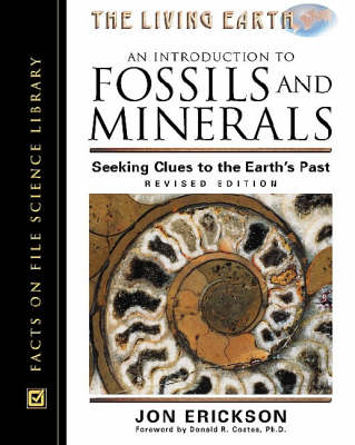 An Introduction to Fossils and Minerals: Seeking Clues to the Earth's Past (Hardback)