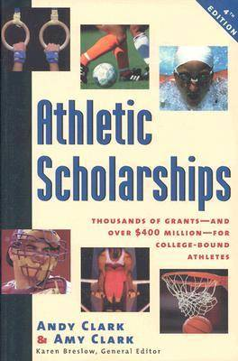 Athletic Scholarships, Fourth Edition (Paperback)