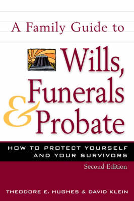 Family Guide to Wills, Funerals, and Probate, S (Paperback)