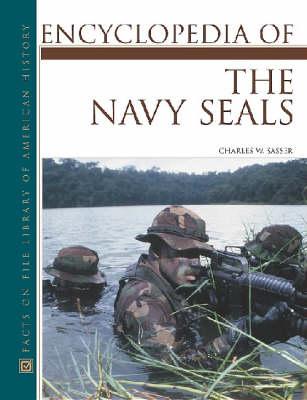 Encyclopedia of the Navy SEALs (Hardback)
