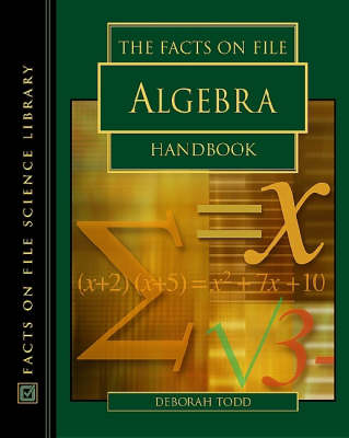 The Facts on File Algebra Handbook (Hardback)