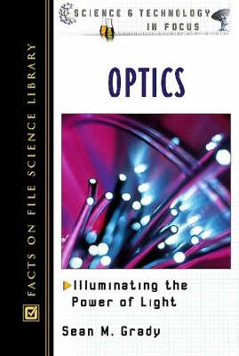Optics - Science & Technology in Focus (Hardback)