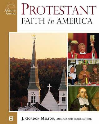 Protestant Faith in America - Faith in America (Hardback)