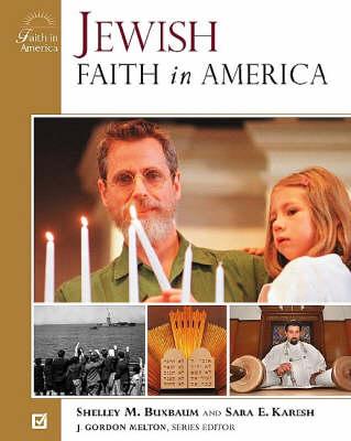 Jewish Faith in America - Faith in America (Hardback)