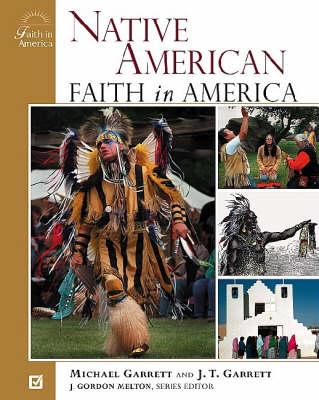 Native American Faith in America - Faith in America (Hardback)