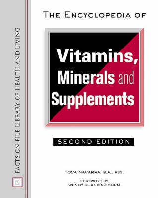 The Encyclopedia of Vitamins, Minerals and Supplements - Facts on File Library of Health and Living (Hardback)