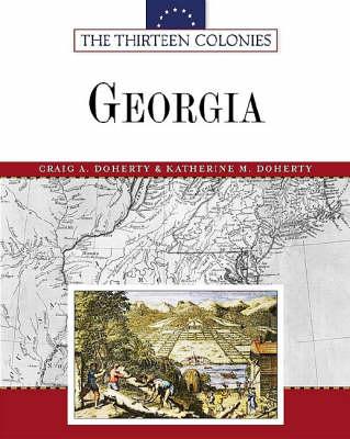 Georgia - Thirteen Colonies (Hardback)