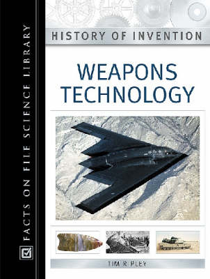 Weapons Technology - History of Invention (Hardback)
