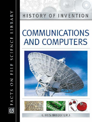 Communication and Computers - History of Invention (Hardback)