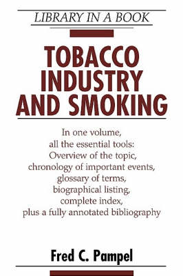 Tobacco Industry and Smoking - Library in a Book (Hardback)