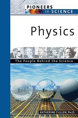 Physics - Pioneers in Science (Hardback)