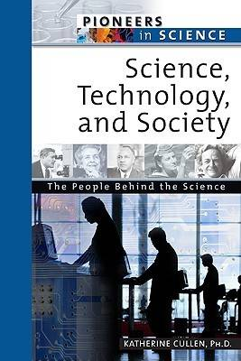 Science, Technology, and Society - Pioneers in Science (Hardback)