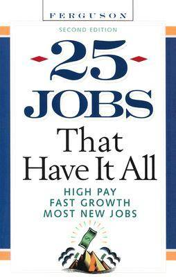 25 Jobs That Have it All (Paperback)