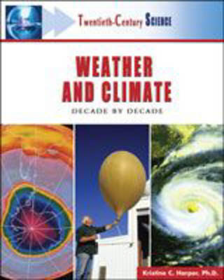 Weather and Climate: Decade by Decade (Hardback)