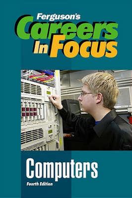 Computers - Ferguson's Careers in Focus (Hardback)