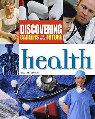 Health - Discovering Careers for Your Future Series (Hardback)