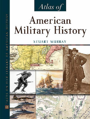 Atlas of American Military History (Hardback)