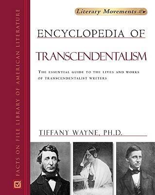 Encyclopedia of Transcendentalism - Literary Movements (Hardback)