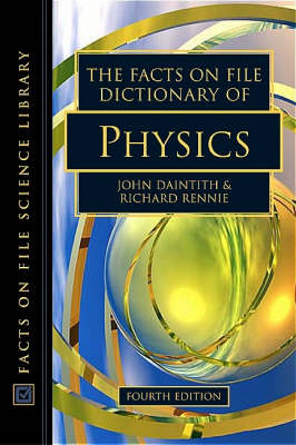 Dictionary of Physics - Facts on File Science Dictionary Series. (Hardback)
