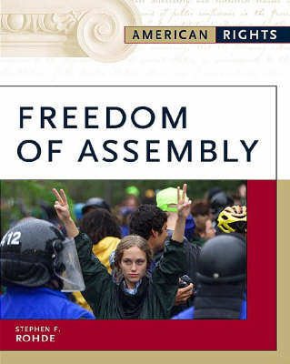 Freedom of Assembly - American Rights (Hardback)