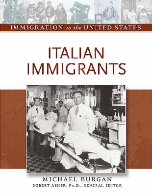 Italian Immigrants - Immigration to the United States (Hardback)