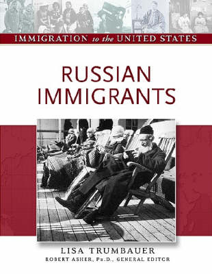 Russian Immigrants - Immigration to the United States (Hardback)