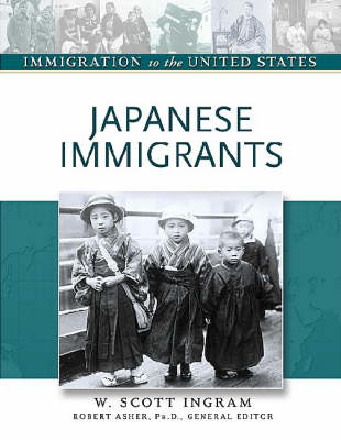 Japanese Immigrants - Immigration to the United States (Hardback)