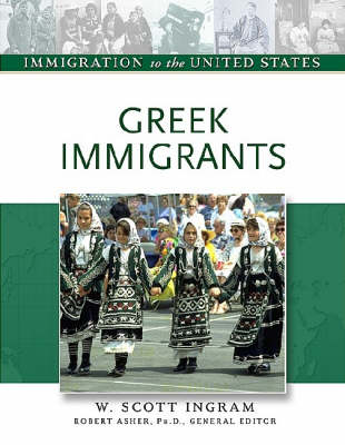 Greek Immigrants - Immigration to the United States (Hardback)