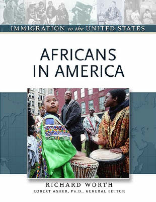 Africans in America - Immigration to the United States (Hardback)