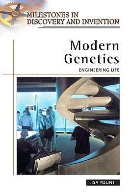 Modern Genetics: Engineering Life (Hardback)