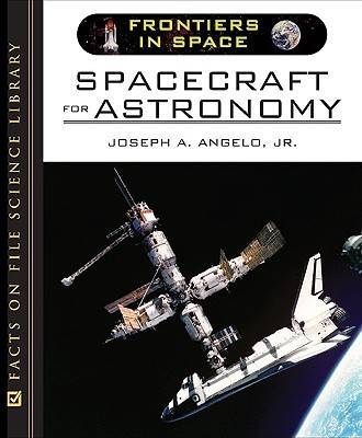 Spacecraft for Astronomy - Frontiers in Space (Hardback)