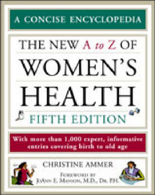 The Encyclopedia of Women's Health - Facts on File Library of Health and Living (Paperback)