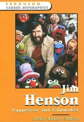 Jim Henson: Puppeteer and Filmmaker - Ferguson Career Biographies (Hardback)