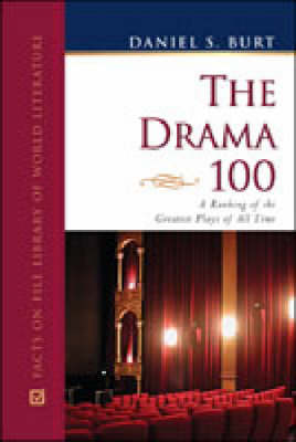The Drama 100: A Ranking of the Greatest Plays of All Time (Hardback)