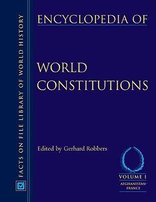 Encyclopedia of World Constitutions (Hardback)