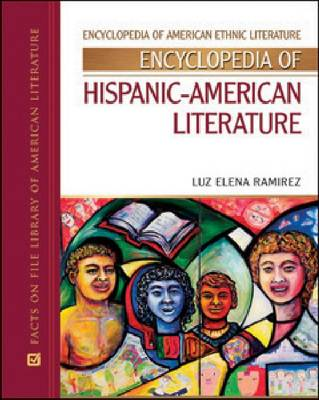Encyclopedia of Hispanic American Literature (Hardback)