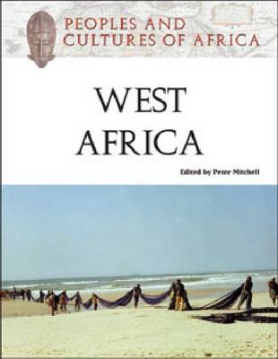 Peoples and Cultures of West Africa - Peoples and Cultures of Africa S. (Hardback)