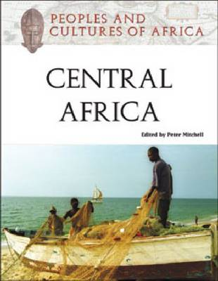 Peoples and Cultures of Central Africa - Peoples and Cultures of Africa (Hardback)