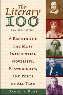 The Literary 100: A Ranking of the Most Influential Novelists, Playwrights, and Poets of All Time (Paperback)